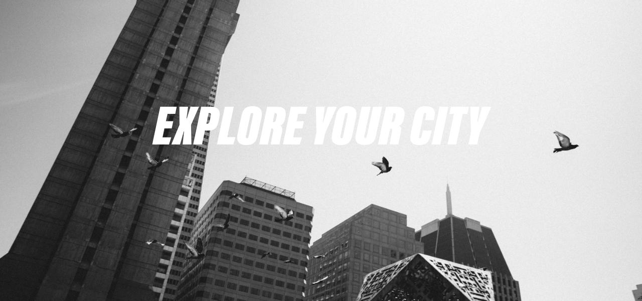 Explore Your City