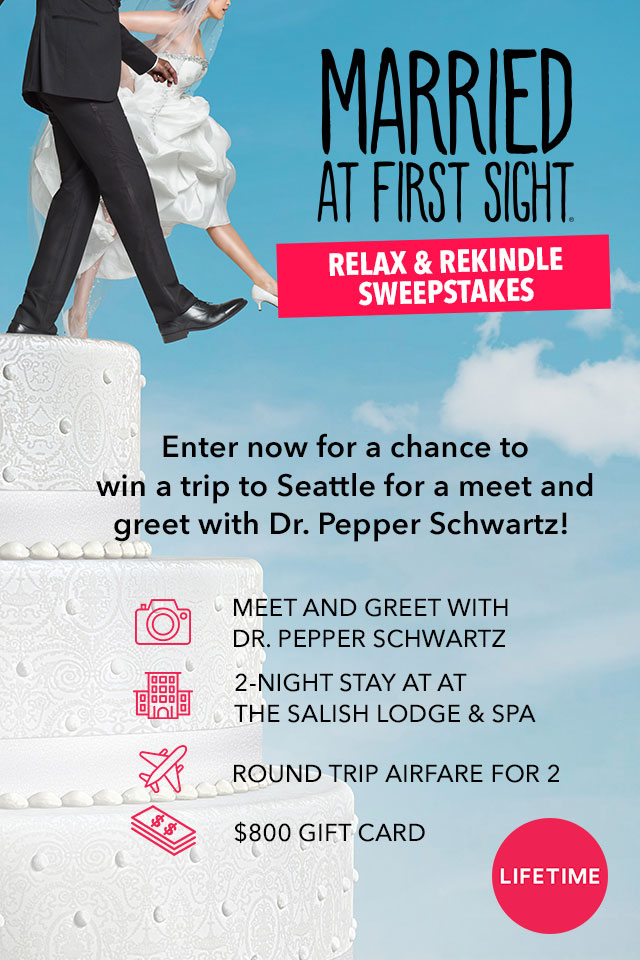 Married at First Sight Relax and Rekindle Sweepstakes | Lifetime