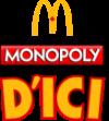Jeu MONOPOLY D'ICI 2021 chez McDonald's