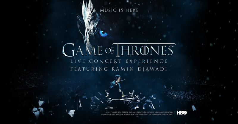 Game of Thrones Live Concert Experience Ticket Sweepstakes