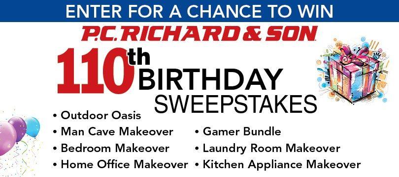 P.C. Richard & Son 110th Birthday Sweepstakes